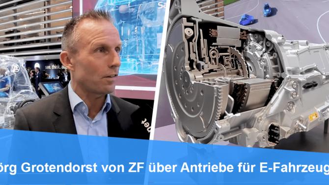 Jörg Grotendorst von ZF über Antriebe für E-Fahrzeuge
