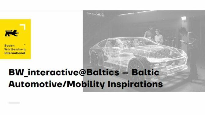 BW_interactive@Baltics – Baltic Mobility/Automotive Inspirations